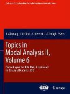Topics in Modal Analysis II, Volume 6