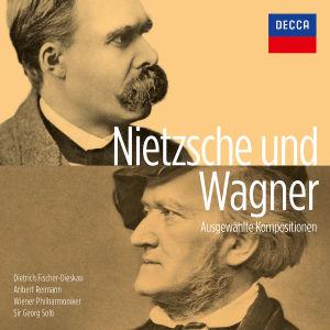 Wagner Und Nietzsche-Ausgewählte Kompositionen