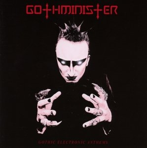 Gothic Electronic Anthems (Re-Release)