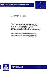 Die Deutsche Lufthansa AG:. Ihre gesellschafts- und konzernrecht