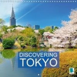 Discovering Tokyo (Wall Calendar 2015 300 × 300 mm Square)