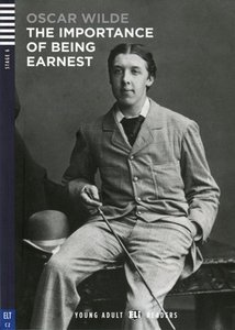 The Importance of Being Earnest. Buch mit Audio-CD