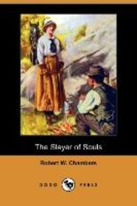 The Slayer of Souls (Dodo Press)