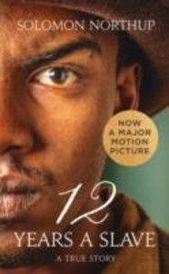 Twelve Years a Slave. Movie Tie-In