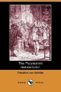 The Piccolomini (Illustrated Edition) (Dodo Press)