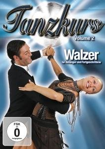 Tanzkurs Walzer Vol.2