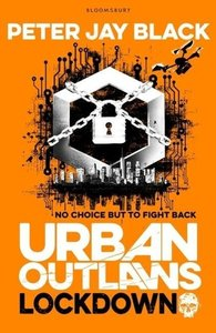 Urban Outlaws 03: Lockdown