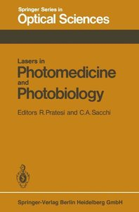 Lasers in Photomedicine and Photobiology