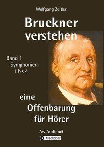 Bruckner verstehen - eine Offenbarung für Hörer