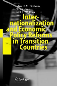 Internationalization and Economic Policy Reforms in Transition C