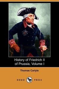 History of Friedrich II of Prussia, Volume 1