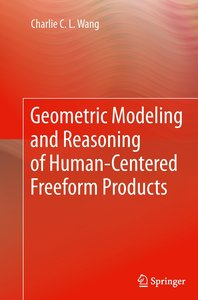 Geometric Modeling and Reasoning of Human-Centered Freeform Prod