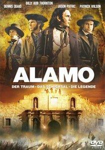 Alamo - Der Traum - Das Schicksal - Die Legende