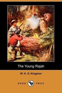 The Young Rajah (Dodo Press)