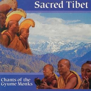 Sacred Tibet-Chants Of The Gyume Monks