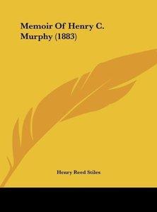 Memoir Of Henry C. Murphy (1883)