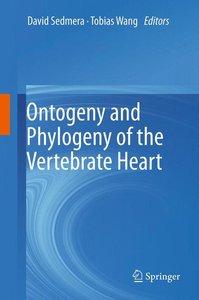 Ontogeny and Phylogeny of the Vertebrate Heart