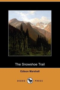 The Snowshoe Trail (Dodo Press)