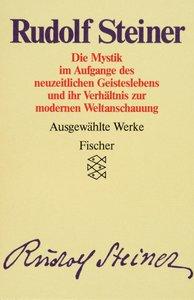 Ausgewählte Werke II. Die Mystik im Aufgange des neuzeitlichen G
