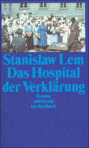 Das Hospital der Verklärung