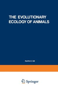The Evolutionary Ecology of Animals