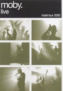 moby. live - hotel tour 2005