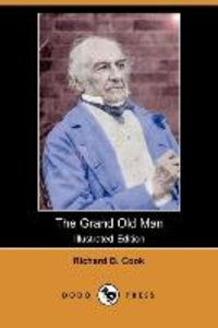 The Grand Old Man (Illustrated Edition) (Dodo Press)
