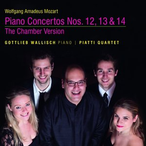 Mozart Klavierkonzerte 12,13 & 14: The Chamb