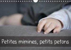 Petites mimines, petits petons (Calendrier mural 2015 DIN A4 hor