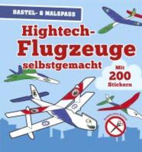 Hightech Flugzeuge selbstgemacht