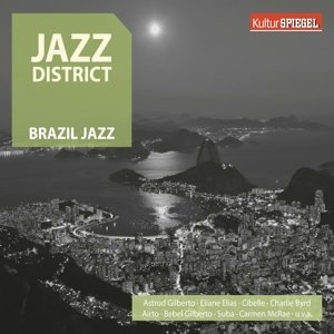 Jazz District - Brazil Jazz (KulturSPIEGEL)