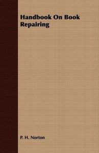 Handbook On Book Repairing
