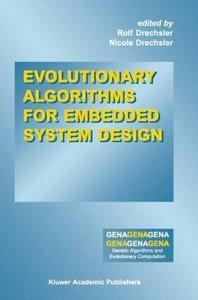 Evolutionary Algorithms for Embedded System Design