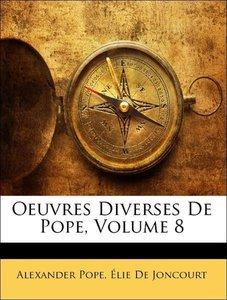 Oeuvres Diverses De Pope, Volume 8