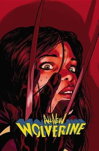 All-New Wolverine Vol. 03: Enemy of the State II