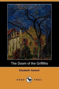 The Doom of the Griffiths (Dodo Press)