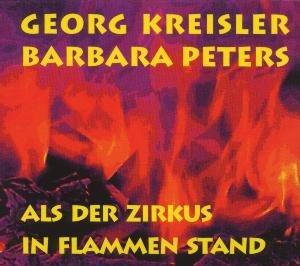 Als Der Zirkus In Flammen Stand