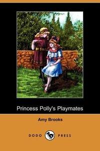 PRINCESS POLLYS PLAYMATES (DOD