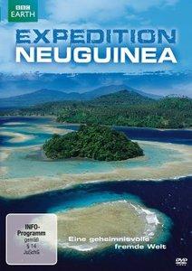 Expedition Neuguinea - Eine geheimnisvolle, fremde Welt