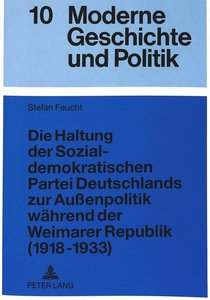 Die Haltung der Sozialdemokratischen Partei Deutschlands zur Auß