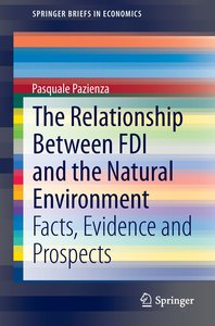 The Relationship Between FDI and the Natural Environment