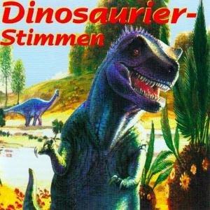 Dinosaurier-Stimmen