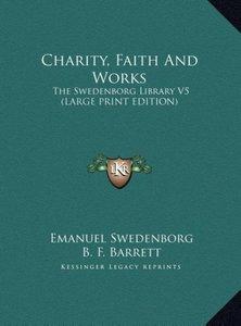 Charity, Faith And Works