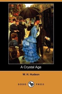A Crystal Age (Dodo Press)