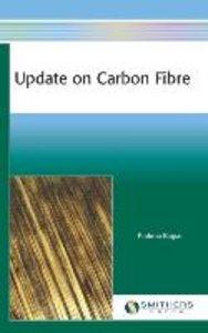 Update on Carbon Fibre