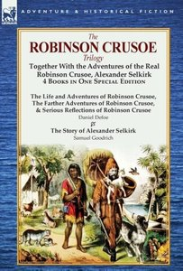 The Robinson Crusoe Trilogy
