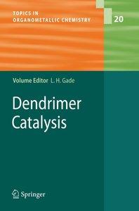 Dendrimer Catalysis