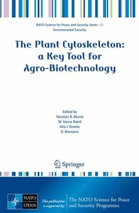 The Plant Cytoskeleton: a Key Tool for Agro-Biotechnology
