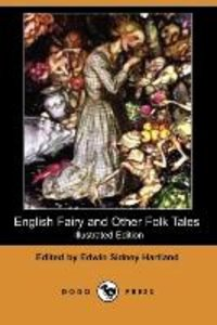 English Fairy and Other Folk Tales (Illustrated Edition) (Dodo P