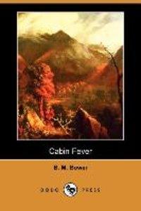 Cabin Fever (Dodo Press)